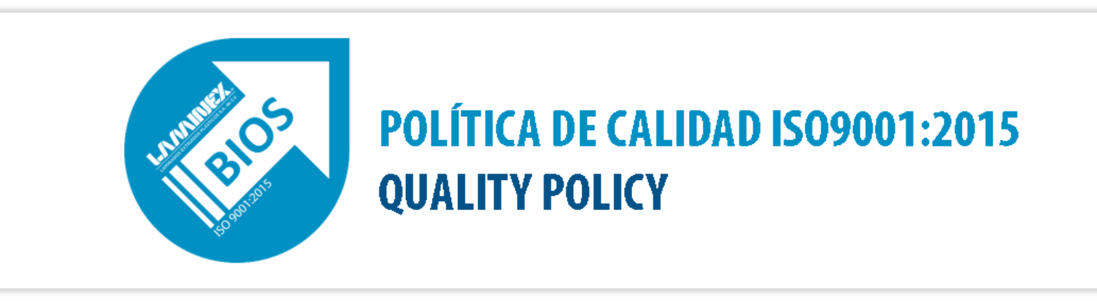 BIOS: Política de Calidad ISO9001:2015